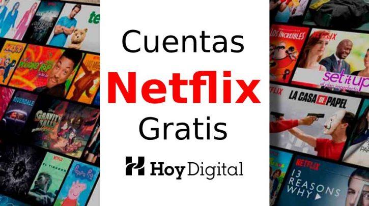 cuentas Netflix gratis, Netflix 1 mes gratis, Netflix gratis para siempre